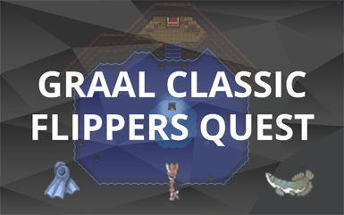Graal Classic Flippers Quest | Illustrated Guide