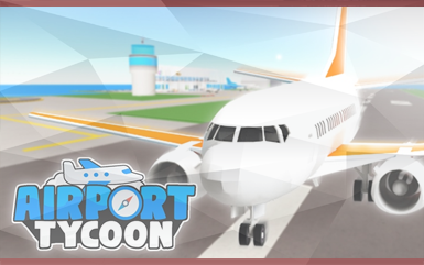 Roblox Games - Airport Tycoon