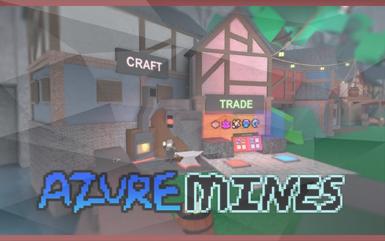 Roblox Games - Azure Mines
