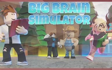 Roblox Games - Big Brain Simulator
