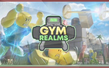 Roblox Games - Gym Realms