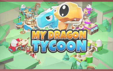 Roblox Games - My Dragon Tycoon