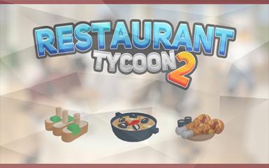 Roblox Games - Restuarant Tycoon 2