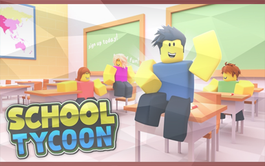 Roblox Games - School Tycoon