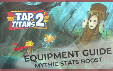Tap Titans 2 - Equipment Guide