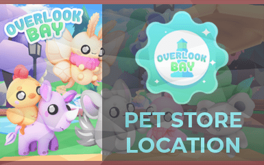 Roblox Game - How to find the Pet Store in Overlook Bay