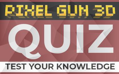 Pixel Gun 3D Quiz – Test Your Knowledge