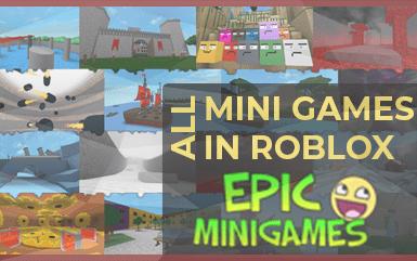 Roblox Epic Mini Games - All Mini Games in Epic Mini Games