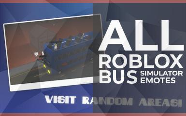 Roblox Game - All Roblox Bus Simulator Emotes