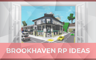 Roblox Game - Brookhaven RP Ideas