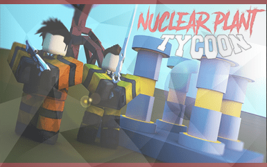 Roblox Game - Nuclear Plant Tycoon