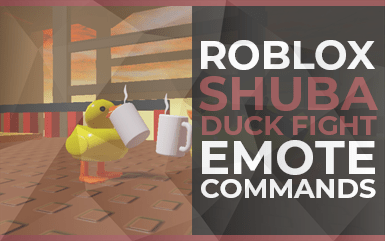 Roblox Game - Shuba Duck Fight Emote Commands