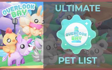 Roblox - Overlook Bay Pets List