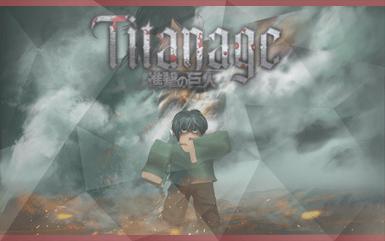 Roblox Game - TITANAGE Promo Codes