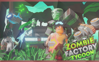 Roblox Game - Zombie Factory Tycoon Promo Codes